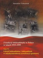 Athletics in Poland 1919 - 1939: Participation of male and female athletes in the international competitions