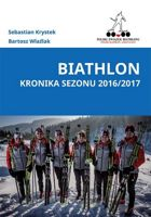 Biathlon. Chronicle of Season 2016/2017