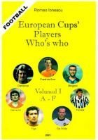 European Cups` Players Whos`s who - Volume I A - F