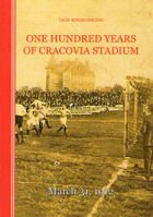 One hundred years of Cracovia Stadium