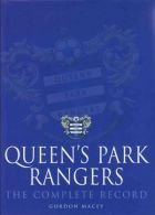 Queen`s Park Rangers - the complete record