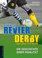 Schalke 04 - Borussia Dortmund: the history of rivalry