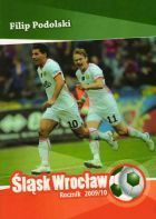 Slask Wroclaw Yearbook 2009/10