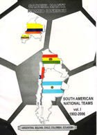 South American National Teams 1902-2006 (Argentina, Bolivia, Chile, Colombia, Ecuador)