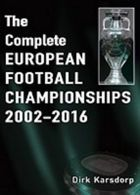The Complete European Football Championships 2002-2016