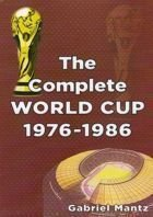 The Complete World Cup 1976 - 1986
