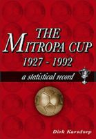 The Mitropa Cup 1927-1992 a Statistical Record