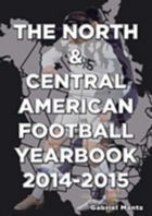 The North and Central American Football Yearbook 2014-2015