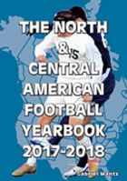 The North and Central American Football Yearbook 2017-2018