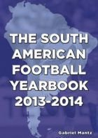 The South American Football Yearbook 2013 - 2014