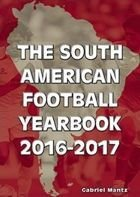 The South American Football Yearbook 2016-2017