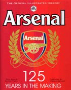 The official illustrated history Arsenal: 125 years in the making