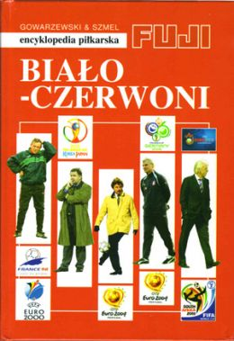 FUJI Football Encyclopedia History of the Polish National Team (volume 35)