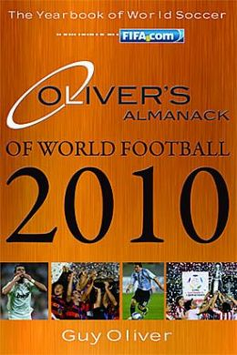 Oliver's Almanack of World Football 2010