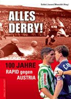 100 years of derby: Rapid Vienna vs Austria Vienna
