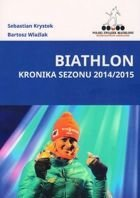 Biathlon. Chronicle of Season 2014/2015