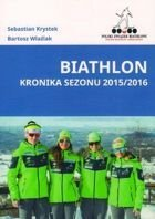Biathlon. Chronicle of Season 2015/2016