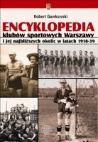 Encyclopedia of sports clubs in Warsaw and its surroundings 1918-39