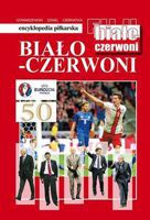 FUJI Football Encyclopedia History of the Polish National Team (volume 50)