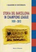 History of Barcelona in Champions League 1959-2012