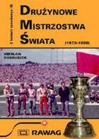 History of Speedway vol. 2 World Team Cup (1979-1990)