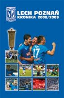 Lech Poznan. The Cronicle of 2008/2009