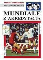 Mundial with the accreditation: FUJI Football Encyclopedia (volume 45)