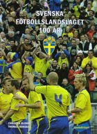 Sweden National Team - 100 years