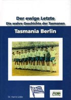 Tasmania Berlin - the true history