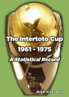 The Complete Results & Line-ups of the UEFA Intertoto Cup 1961 - 1975
