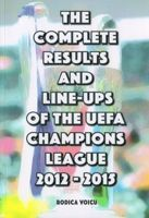 The Complete Results and Line-ups of the UEFA Champions League 2012-2015