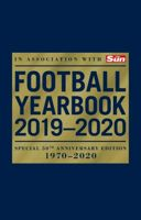 The Football Yearbook 2019-2020 in association with The Sun