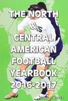 The North and Central American Football Yearbook 2016-2017
