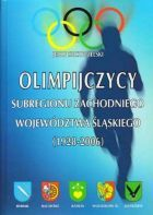 The Olympic Games participants from western part of Silesia voivodship (1928 - 2006)
