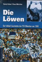The football history of the TSV 1860 Munich