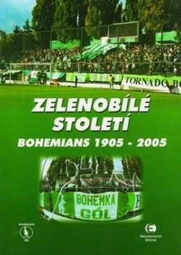 100 years in green and white: Bohamians Prague 1905 - 2005