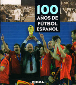 100 years of Spanish football