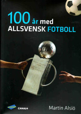 100 years of football league in Sweden