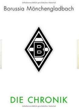 Borussia Mönchengladbach: the chronicle