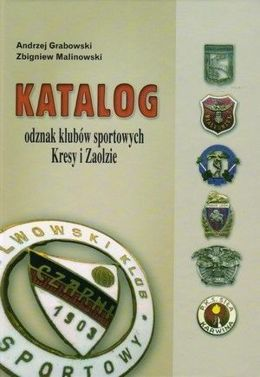 Catalog of sport club's badges. Kresy and Zaolzie
