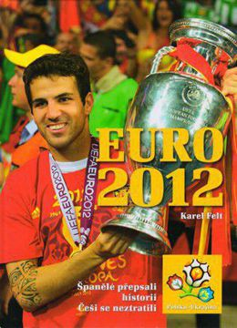 EURO 2012: Victory of Spain and lose of Czech