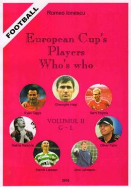 European Cups` Players Whos`s who - Volume II G - L
