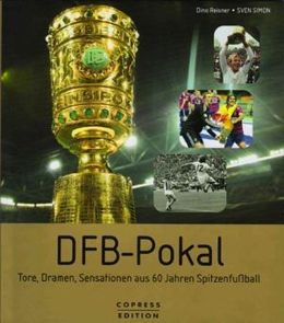 German Cup: goals, drama and emotions of the 60 finals