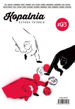 Kopalnia Magazine #03 Art of Football