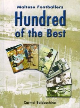 Maltese Footballers - Hundred of the Best