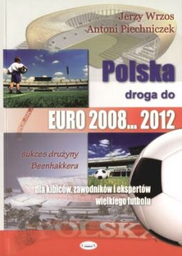Poland's way to Euro 2008 ... 2012