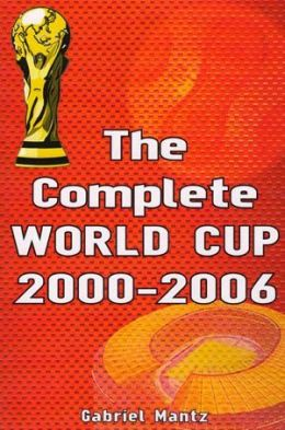The Complete WORLD CUP 2000 - 2006