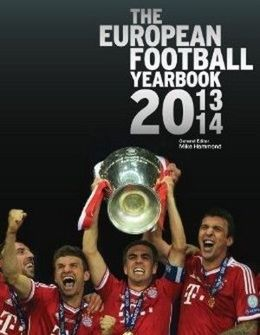 The European Football Yearbook - Edition 2013 / 2014 (the official UEFA yearbook)
