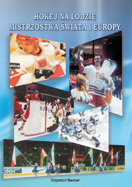 The Ice Hockey World Championships and European Championships