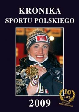 The cronicle of Polish sport 2009